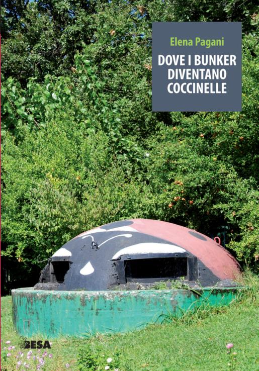 Vado in Albania | Intervista a Elena Pagani, Dove i bunker diventano coccinelle