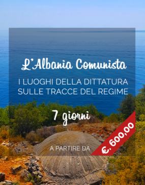 Vacanze in Albania, tour dell'Albania comunista