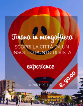 Vacanze in Albania, tour Tirana in Mongolfiera Hot air balloon